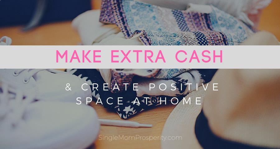 Make Extra Cash and Declutter Home
