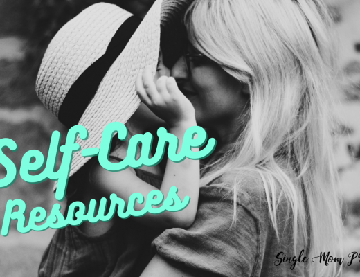 Self Care Resources For Single Mothers